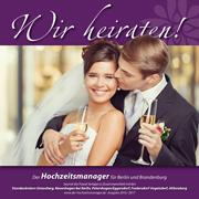 """""""Wir heiraten"""" Ausgabe Strausberg 2016"""